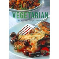 Vegetarian The Best Ever Recipe Collection